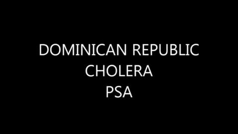 Thumbnail for entry DOMINICAN REPUBLIC CHOLERA PSA