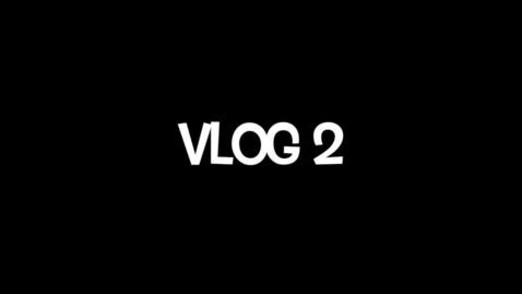 Thumbnail for entry Vlog 2.mp4