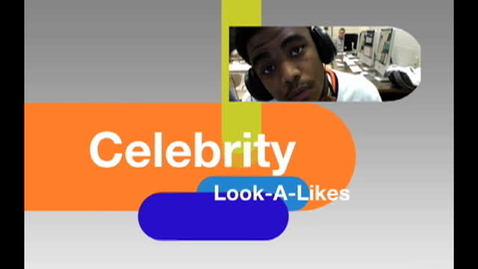 Thumbnail for entry Celebrity Look-Alikes