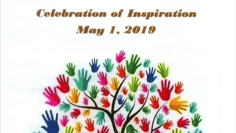 Thumbnail for entry 2019 Celebration of Inspiration 5-1-2019