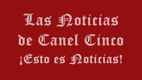 Thumbnail for entry Las Noticias del Canel CInco