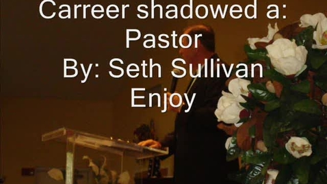 Thumbnail for entry career shadowing Seth Sullivan