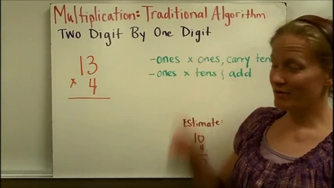 Thumbnail for entry Multiplication Traditional Algorithm