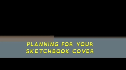 Thumbnail for entry Applying your Sketchbook Cover Plan