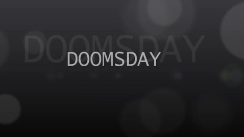 Thumbnail for entry Doomsday