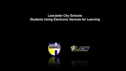 Thumbnail for entry Lancaster Students Using Electronic Devices in the Classroom