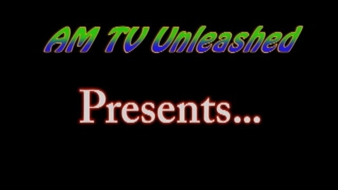 Thumbnail for entry AM Unleashed (1st show)