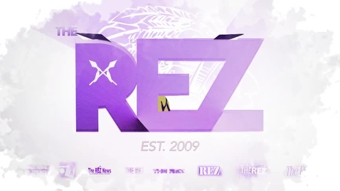 Thumbnail for entry The Rez Episode 28 2017-2018 Spring!!!