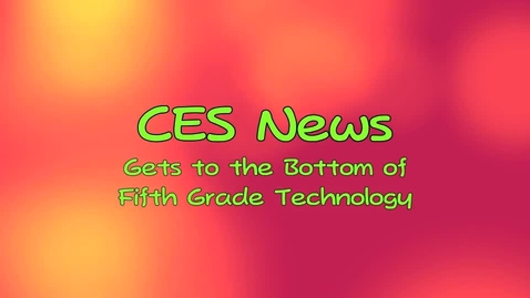 Thumbnail for entry CES News Gets to the Bottom of Fifth Grade Technology