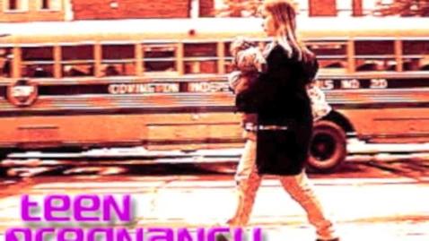 Thumbnail for entry Teen Pregnancy