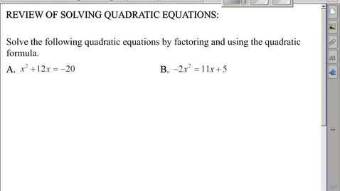 Thumbnail for entry Geometry Module A - Quadratic Equation Review