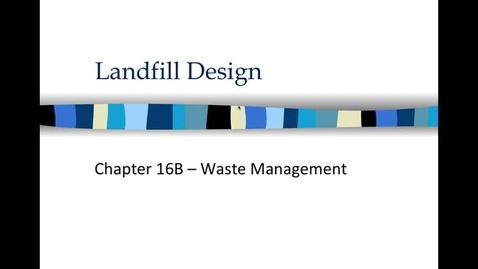 Thumbnail for entry 16B Landfill Design