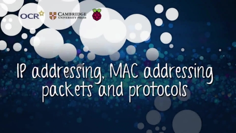 Thumbnail for entry IP addressing, MAC addressing, packet and protocols