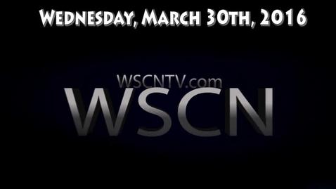 Thumbnail for entry WSCN 03.30.16
