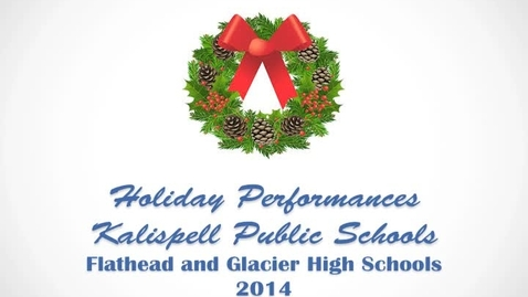 Thumbnail for entry Holiday Performances 2014