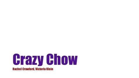 Thumbnail for entry Crazy Chow