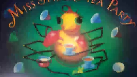 Thumbnail for entry Ms. April reads Miss Spider's Tea Party