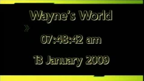 Thumbnail for entry Wayne's World 1/13/09