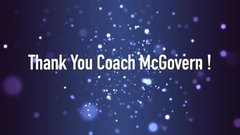 Thumbnail for entry Thank You Coach McGovern