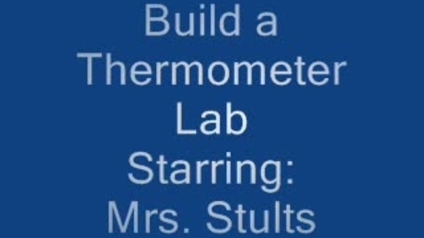 Thumbnail for entry Build a Thermometer Lab