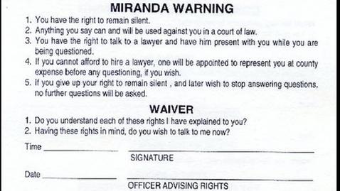 Thumbnail for entry Miranda Rights