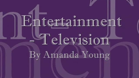 Thumbnail for entry Television entertainment