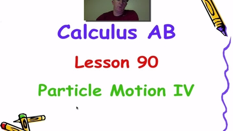 Thumbnail for entry Lynch - AP Calculus AB: Lesson 90