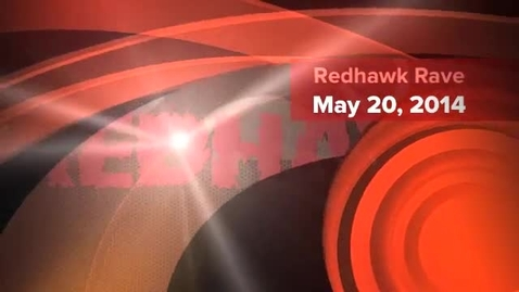 Thumbnail for entry The Redhawk Rave 5.20.14