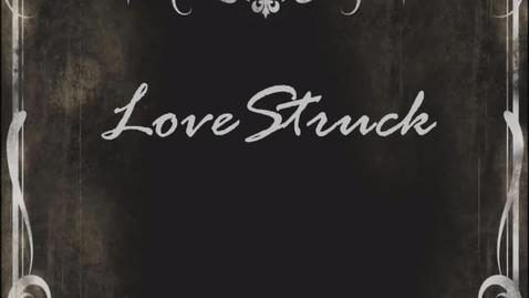 Thumbnail for entry Love Struck