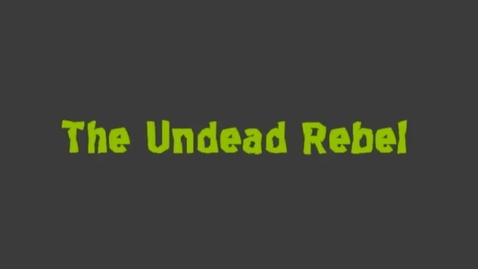 Thumbnail for entry The Undead Rebel