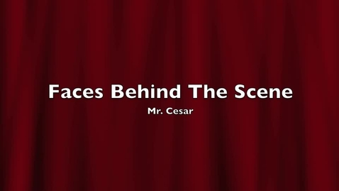 Thumbnail for entry FACES BEHIND THE SCENE