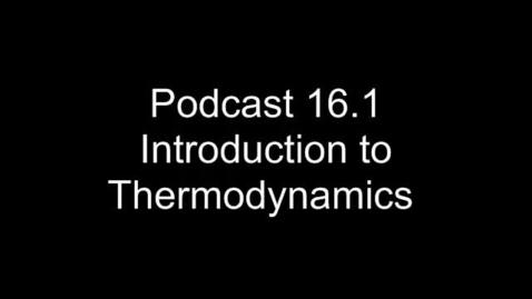 Thumbnail for entry AP Chem 16.1 Intro to Thermodynamics