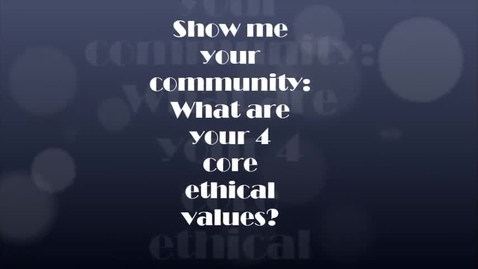 Thumbnail for entry Show Me Community-Ethical Values