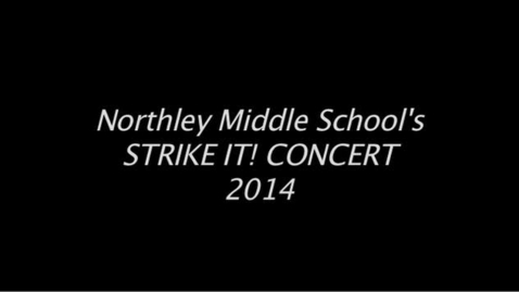 Thumbnail for entry NMS Strike It! Concert 2014