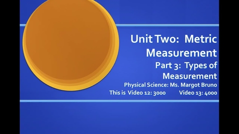 Thumbnail for entry Video 12 (3000), Video 13 (4000) Area, Surface Area, Solid Volume, Displacement;  Unit 2 Metric Measurement, Part 3 Types of Measurements