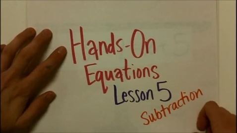 Thumbnail for entry Hands On Equations Lesson 5