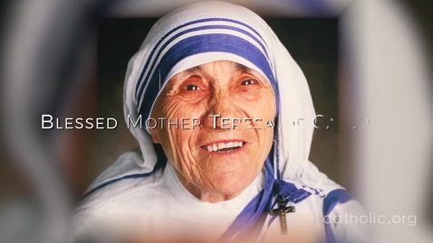 Thumbnail for entry Blessed Mother Teresa of Calcutta HD