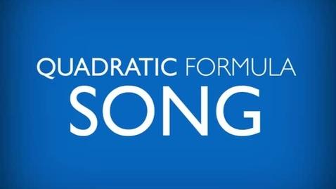 Thumbnail for entry Quadratic Formula Song Rockford Christian