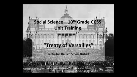 Thumbnail for entry 10th Grade World History CCSS Unit Training Video