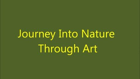 Thumbnail for entry Journey Into Nature Through Art - Summer Enrichment Program - 2013