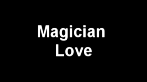 Thumbnail for entry Magician Love