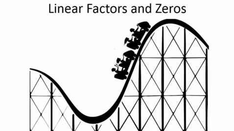 Thumbnail for entry Linear Factors and Roots