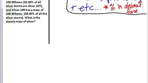 Thumbnail for entry Stephens Chemistry: Isotopes and Average Atomic Mass part 2 (9-25-13)