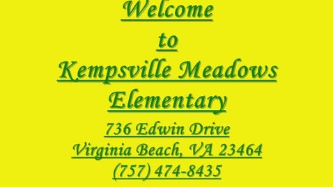 Thumbnail for entry Kempsville Meadows Welcome