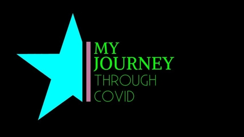 Thumbnail for entry My Journey Through Covid, and THE END