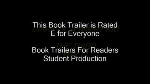 Thumbnail for entry Diary of a Wimpy Kid The Third Wheel Student Book Trailer