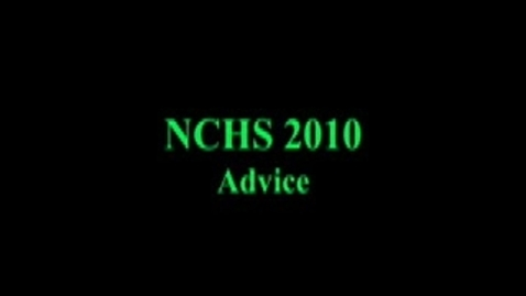 Thumbnail for entry New Caney High School Class of 2010 Advice