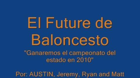 Thumbnail for entry El Futuro del Baloncesto