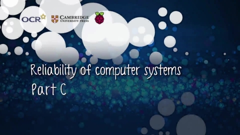Thumbnail for entry Reliability of computer systems - Part C