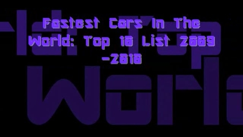 Thumbnail for entry Fastest Cars In The World Top 10 List 2009-2010